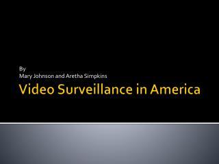 Video Surveillance in America