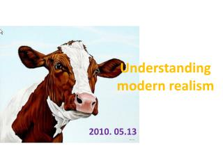 Understanding modern realism