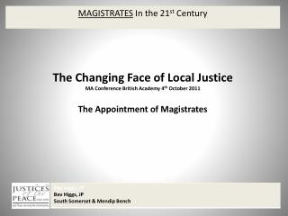 MAGISTRATES  In the 21 st  Century