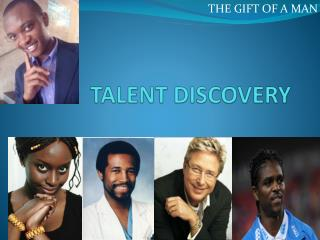 TALENT DISCOVERY