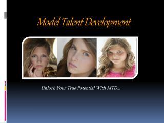 Model Talent Development