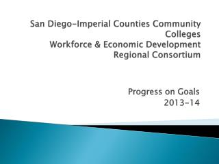 San  Diego-Imperial Counties Community Colleges Workforce & Economic Development Regional Consortium