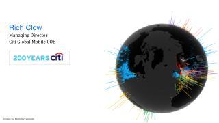 Rich Clow Managing Director Citi Global Mobile COE