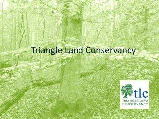 Triangle Land Conservancy