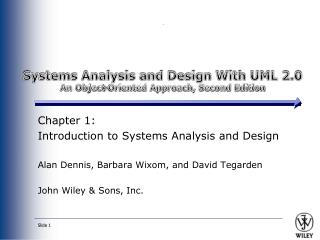 Systems Analysis and Design With UML 2.0 An Object-Oriented Approach, Second Edition