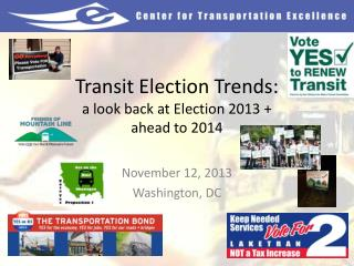 Transit Election Trends: a look back at Election 2013 + ahead to 2014