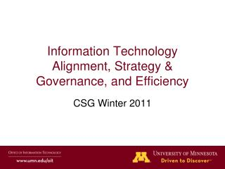 Information Technology Alignment, Strategy & Governance, and Efficiency