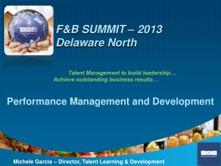 F&B SUMMIT – 2013 Delaware North