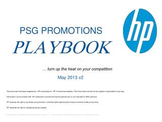 This document has been prepared by  HP exclusively for  HP Commercial resellers. This information should not be copied