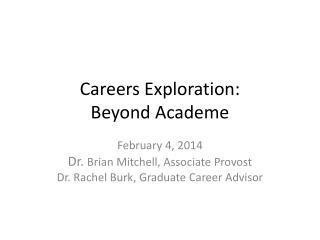 Careers Exploration: Beyond Academe