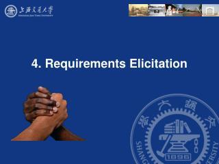 4. Requirements Elicitation