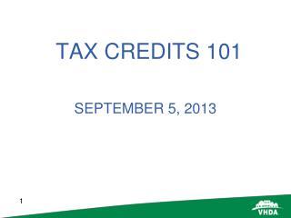 TAX CREDITS 101