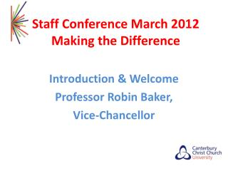 Staff Conference March 2012 Making the Difference