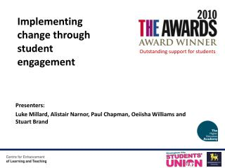 Presenters: Luke Millard, Alistair Narnor, Paul  Chapman,  Oeiisha  Williams  and Stuart Brand