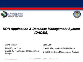 John Jett NAVMISSA, Medical FAM/DADMS DADMS Portfolio Management Analyst