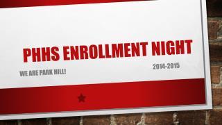 PHHS Enrollment night