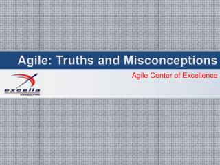 Agile: Truths and Misconceptions