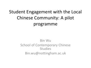 Student Engagement with the Local Chinese Community: A pilot programme
