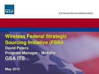 Understanding the Wireless FSSI Objectives