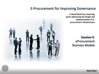 Session  4:   eProcurement  Business Models