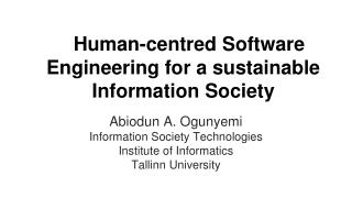 Human-centred Software Engineering for a sustainable Information Society
