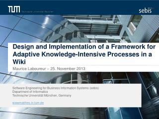 Design  and Implementation of a Framework for  Adaptive  Knowledge-Intensive  Processes in a Wiki