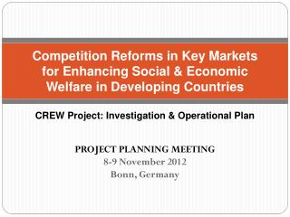 PROJECT PLANNING MEETING 8-9 November 2012 Bonn, Germany