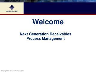 Next Generation Receivables Process Management