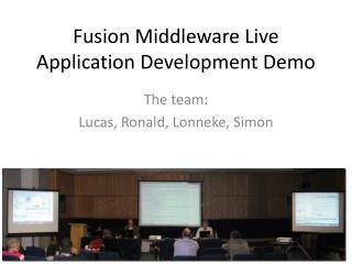 Fusion Middleware Live Application Development Demo