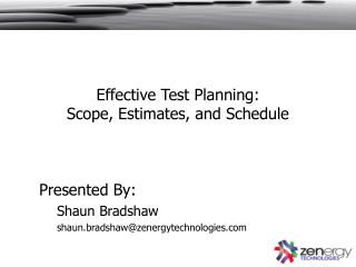 Effective Test Planning: Scope, Estimates, and Schedule