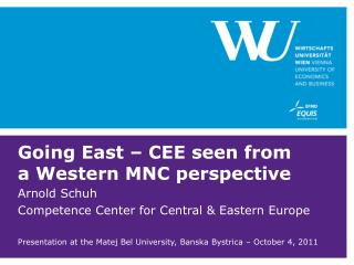 Going East – CEE seen from a Western MNC perspective