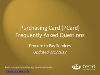 Purchasing Card (PCard) Frequently Asked Questions