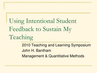 Using Intentional Student Feedback to Sustain My Teaching