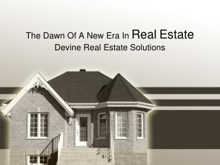 The Dawn Of A New Era In  Real Estate