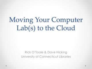 Moving Your Computer Lab(s) to the Cloud