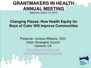 Changing Places: How Health Equity for Boys of Color Will Improve Communities