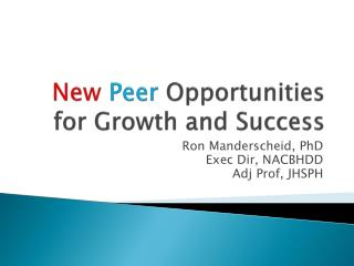 New Peer  Opportunities for Growth and Success