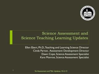 Science Assessment and  Science  Teaching Learning Updates