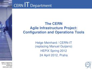 The CERN Agile Infrastructure Project: Configuration and Operations Tools