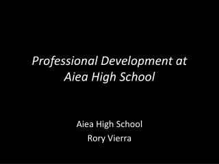Professional Development at Aiea High  School