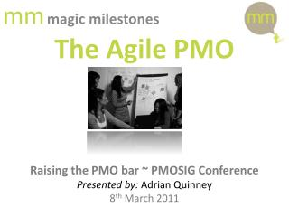 m m magic milestones The Agile PMO