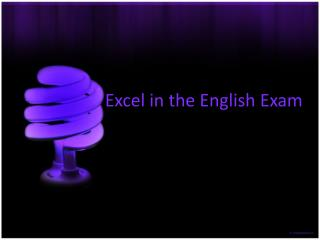 Excel in the English Exam