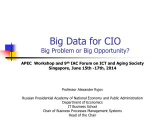 Big Data  for CIO Big Problem or Big Opportunity?