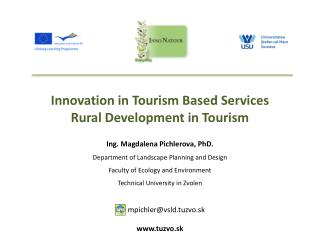 Innovation  in  T ourism Based Services Rural D evelopment  in  Tourism