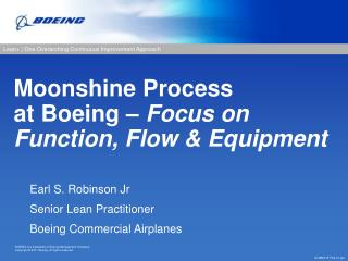 Moonshine Process at Boeing  –  Focus on Function, Flow & Equipment