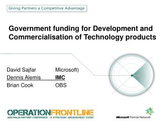 Government funding for Development and Commercialisation of Technology products