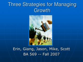 Three Strategies for Managing Growth