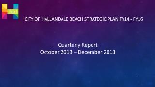 City of  hallandale  beach strategic plan fy14 - fy16