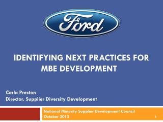 Identifying Next Practices for  MBE Development �
