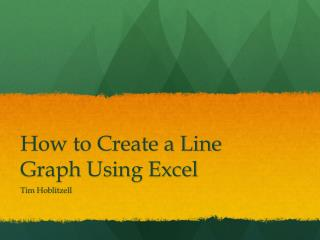 How to Create a Line Graph Using Excel